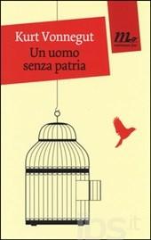 un-uomo-senza-patria-kurt-vonnegut-recensione-librofilia