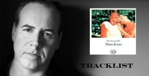 tracklist-meno-di-zero-bret-easton-ellis-librofilia