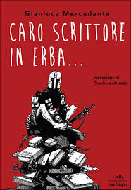 caro-scrittore-in-erba-gianluca-mercadante-librofilia
