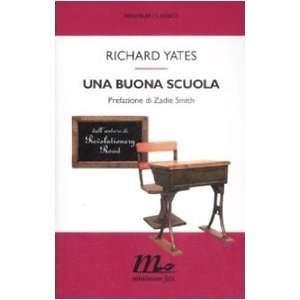 richard-yates-una-buona-scuola-librofilia
