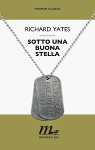 richard-yates-8-sotto-una-buona-stella-librofilia