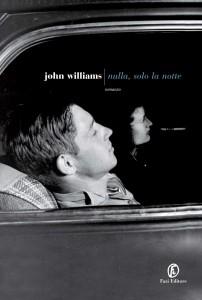 nulla-solo-la-notte-john-williams-librofilia