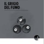 Il grigio del fumo di Daniele Sartini: quando lo sport diventa metafora di vita