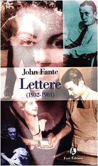 Lettere John Fante Librofilia