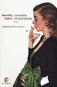 cassandra-al-matrimonio-dorothy-baker-recensione-librofilia