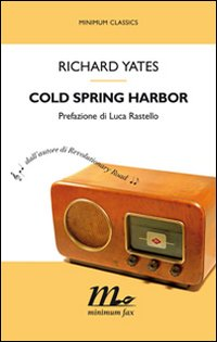 richard-yates-cold-spring-harbor-librofilia