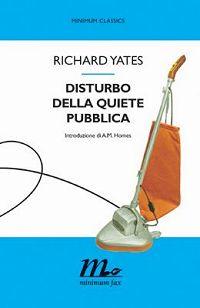 richard-yates-disturbo-della-quiete-pubblica-librofilia