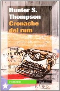 hunter-s-thompson-5-cronache-del-rum-librofilia