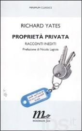 proprietà-privata-richard-yates-librofilia