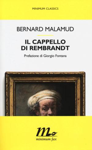 Il cappello di Rembrandt: i racconti yiddish dandy di Bernad Malamud